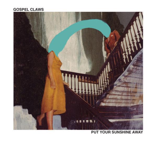 GospelClaws-PutYourSunshineAway